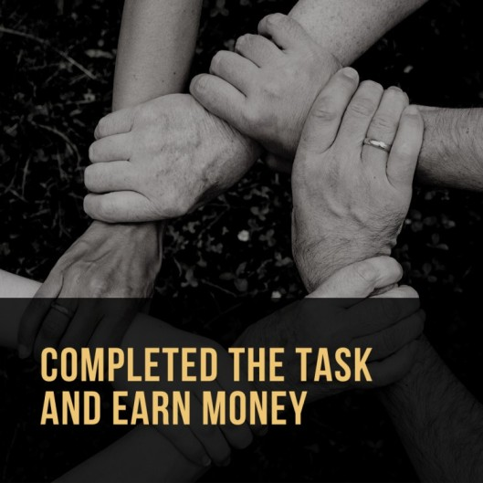 completed the task and earn money