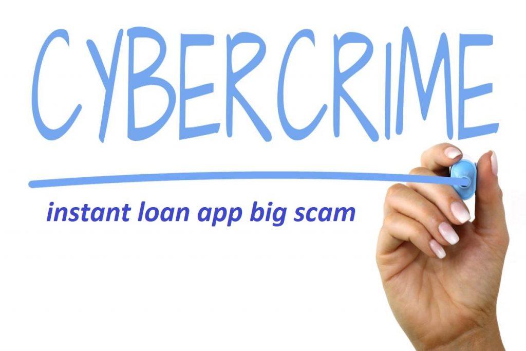 instant loan app big scam