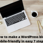 How to make a WordPress blog mobile-friendly in easy 5 steps?