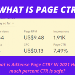 What is AdSense Page CTR? IN 2021 How much percent CTR is safe?